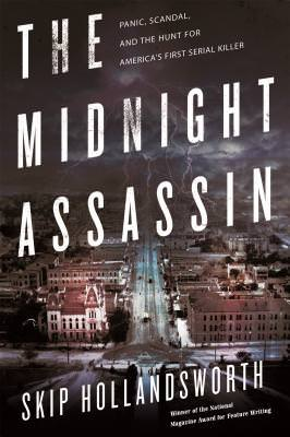 Midnight Assassin, Skip Hollandsworth