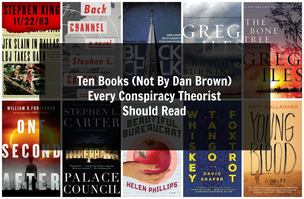 Ten Books Every Conspiracy Theorist Should Read