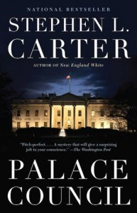 Palace Council, Stephen L. Carter, mystery, political thriller, Harlem society
