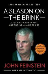 A Season on the Brink, John Feinstein, Bob Knight, Indiana Hoosiers basketball, college basketball, sports books, basketball books