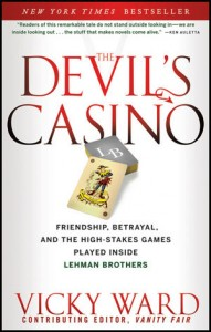 The Devil's Casino, Vicky Ward, Lehman Brothers collapse, 2008 financial crisis