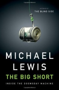 The Big Short, Michael Lewis, 2008 market crash, housing bubble, mortgage bubble