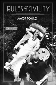 Rules of Civility, Amor Towles, 1930's New  York City, fiction, historical fiction