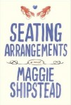 Seating Arrangements, Maggie Shipstead, fiction, weddings