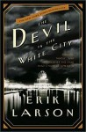 The Devil in the White City, Erik Larson, World's Fair, Chicago