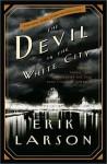 The Devil in the White City, Erik Larson, World's Fair, Chicago
