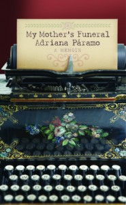 My Mother's Funeral, Adriana Paramo, memoir, Colombia, Alzheimer's