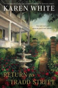Return to Tradd Street, Karen White, Southern fiction, Tradd Street series, paranormal, historic Charleston
