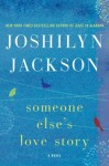 Someone Else's Love Story, Joshilyn Jackson, Asberger's Syndrome, Southern Fiction