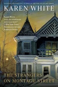 Strangers on Montagu Street, Karen White, Southern fiction, fiction, Charleston, paranormal fiction