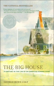 The Big House, George Howe Colt, memoirs, Cape Cod, Cape Cod summer house, national book award