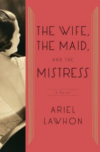The Wife, The Maid, and The Mistress, Ariel Lawhon, Tammany Hall, Joseph Crater disappearance
