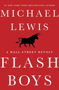 Flash Boys, Michael Lewis, high frequency trading, wall street, stock market