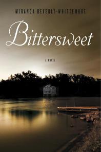Bittersweet, Miranda Beverly-Whittemore, fiction