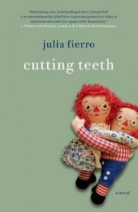 Cutting Teeth, Julia Fierro