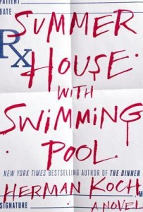 Summer House with Swimming Pool, Herman Koch, fiction