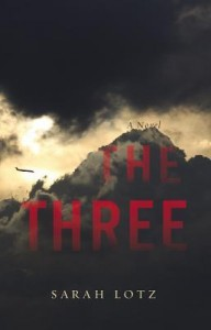 The Three, Sarah Lotz, thriller, mystery