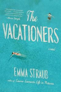Vacationers, Emma Straub, fiction