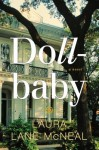 Dollbaby, Laura Lane McNeal, New Orleans, fiction, southern fiction, Civil Rights era