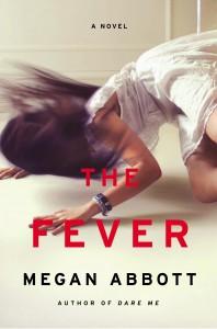 The Fever, Megan Abbott, Fiction
