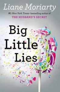 Big Little Lies, Liane Moriarty, fiction