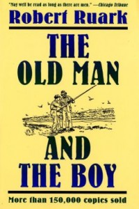 Old Man and the Boy, Robert Ruark, fishing, hunting, fiction