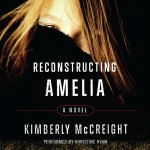 Reconstructing Amelia, Kimberly McCreight, audiobook, thriller