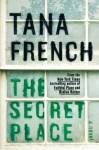 The Secret Place, Tana French, Dublin Murder Squad series, mystery, thriller