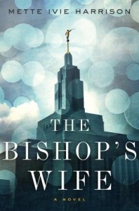 Bishop's Wife, Mette Ivie Harrison, fiction, crime
