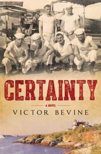 Certainty, Victor Bevine, historical fiction, Newport, World War I