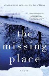 Missing Place, Sophie Littlefield, mystery, thriller, fiction, North Dakota