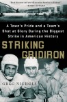 Striking Gridiron, Greg Nichols, nonfiction, sports, football, 1959 steel strike