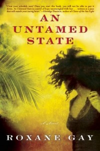 An Untamed State, Roxanne Gay