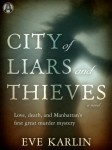 City of Liars and Thieves, Eve Karlin