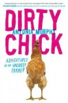 Dirty Chick, antonia murphy