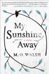 My Sunshine Away, M.O. Walsh