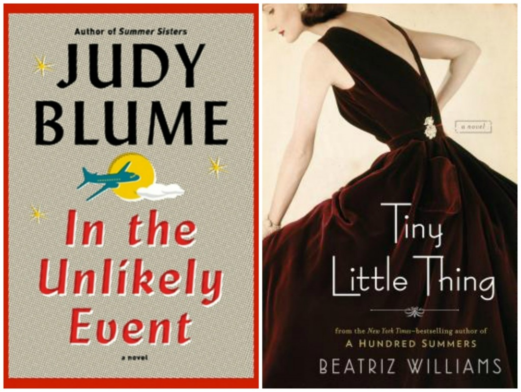 In the unlikely event, judy blume, tiny little thing, beatriz williams