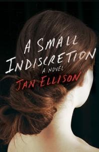 A Small Indiscretion, Jan Ellison