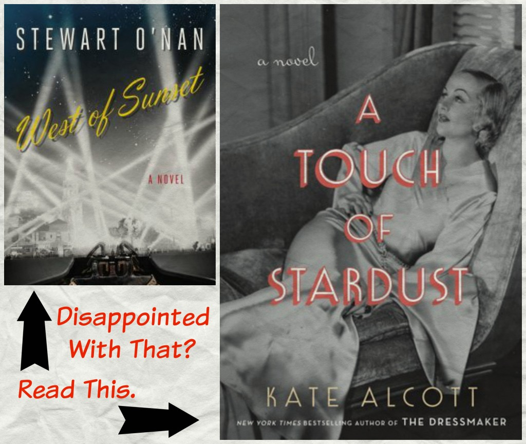 A Touch of Stardust, Kate Alcott, West of Sunset, Stewart O'Nan