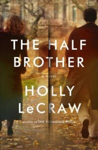 The Half Brother, Holly Lecraw