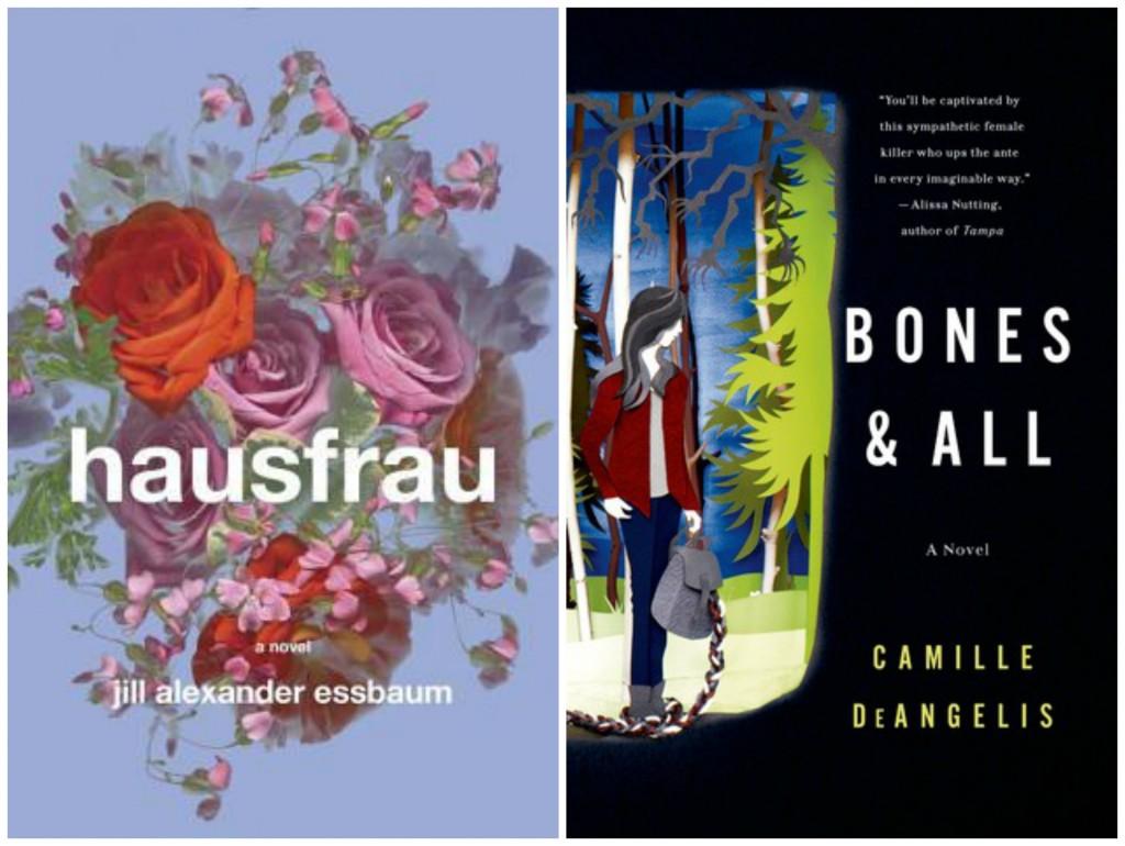 Hausfrau, Jill Alexander Essbaum, Bones and All Camille Deangelis