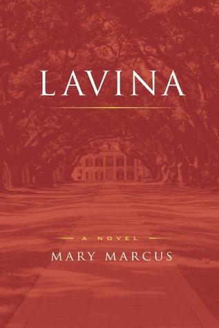 Lavina, Mary Marcus