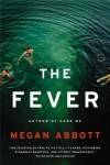 The Fever, Megan Abbott