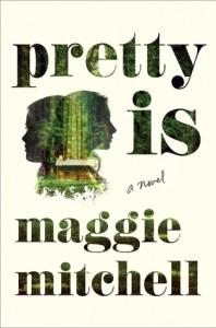 Pretty Is, Maggie Mitchell