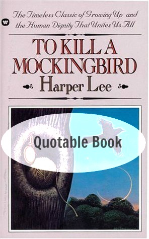 themes in to kill a mockingbird with quotes