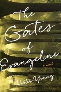 The Gates of Evangeline, Hester Young
