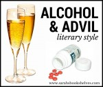 Alcohol and Advil Literary Style