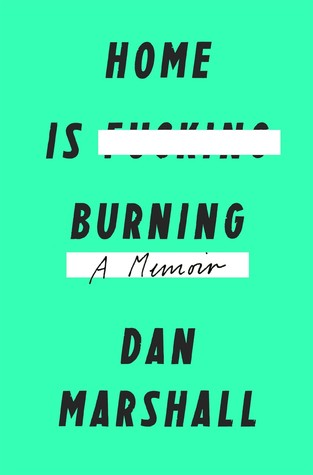 Home is Burning, Dan Marshall