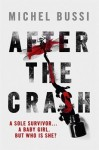 After the Crash, Michel Bussi