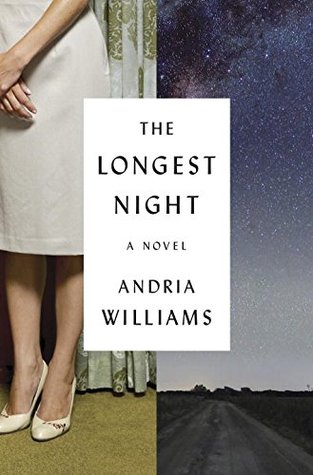 The Longest Night, Andria Williams
